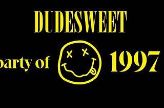 Dudesweet 1997