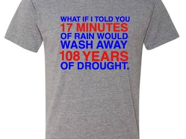 4e85a0ec8a1 17 Minutes of Rain T-shirt, $25, obviousshirts.com