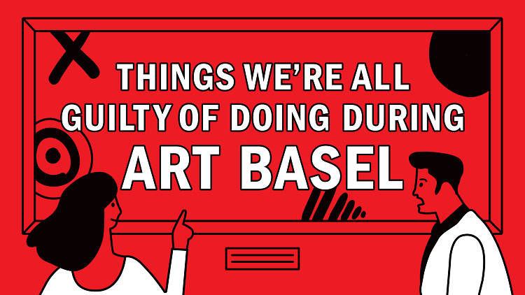 Things we're all guilty of doing during Art Basel hero image