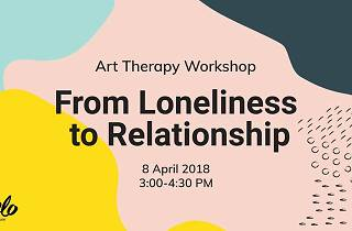 From Loneliness to Relationship Workshop