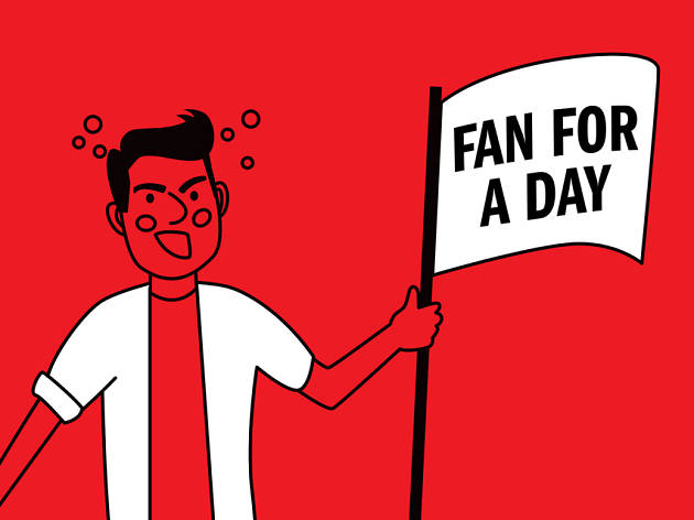 The fan-for-a-day