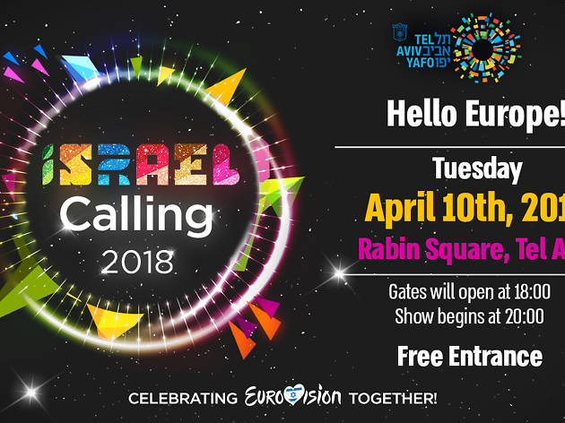 Get amped for Israel's Eurovision song contest at Israel Calling 2018