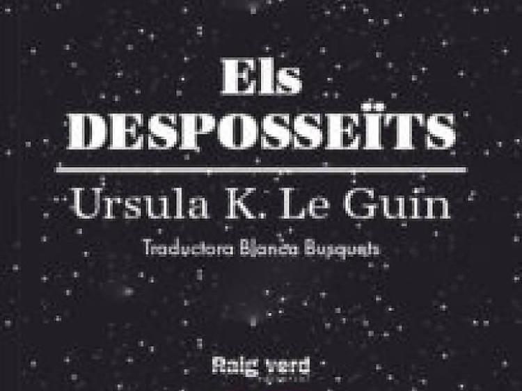 Els desposseïts, Ursula K. Le Guin