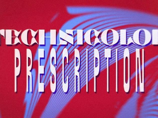 Technicolor Prescription