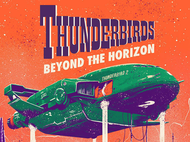 'Thunderbirds: Beyond the Horizon ' at The Buzz, London
