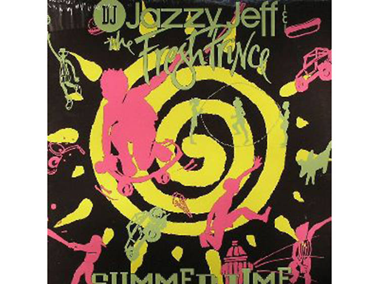 """""""Summertime"""" by DJ Jazzy Jeff and the Fresh Prince"""