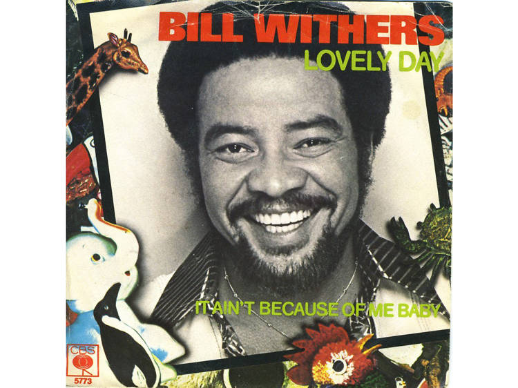 """""""Lovely Day"""" by Bill Withers"""