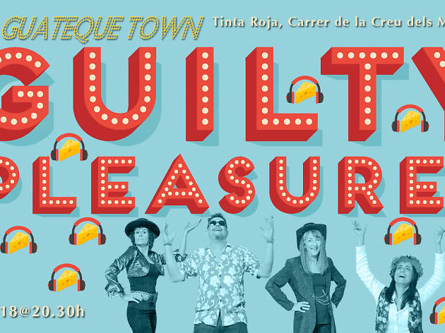 Guateque Town, Guilty Pleasures