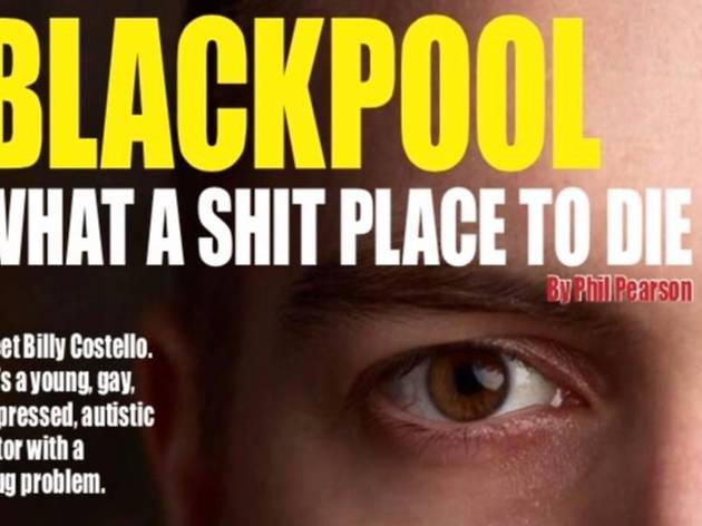 Blackpool, What A Sh!t Place To Die