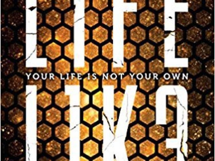 Life L1K3 by Jay Kristoff