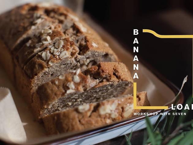 Banana Loaf workshop with Seven