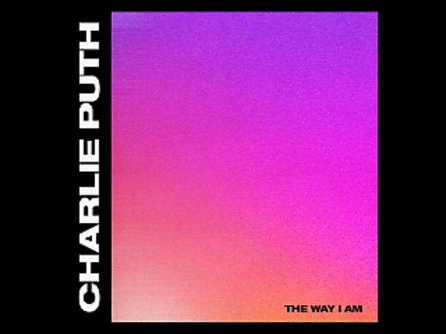 Charlie Puth the way I am