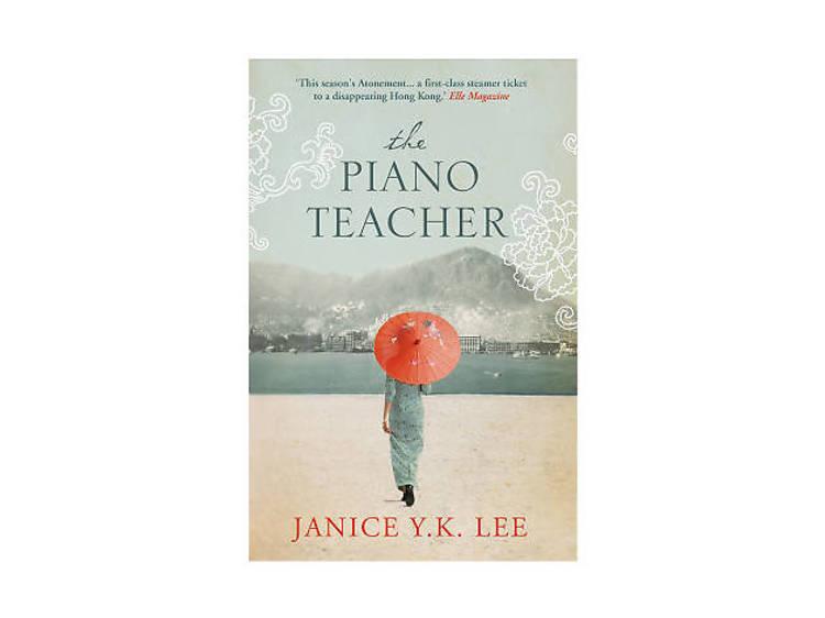 The Piano Teacher by Janice YK Lee