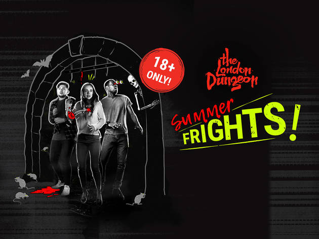 Summer Frights at The London Dungeon