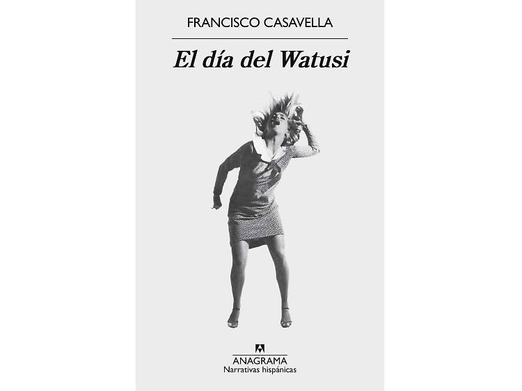 El día del Watusi, Francisco Casavella