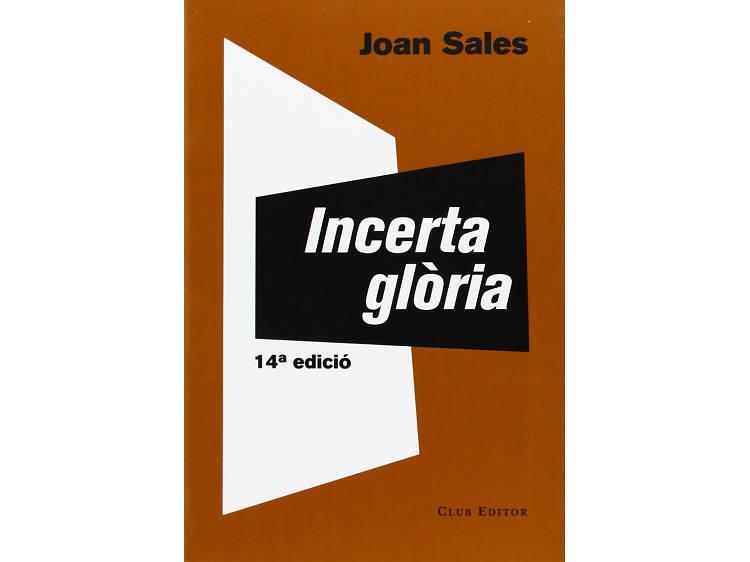 Incerta glòria, de Joan Sales