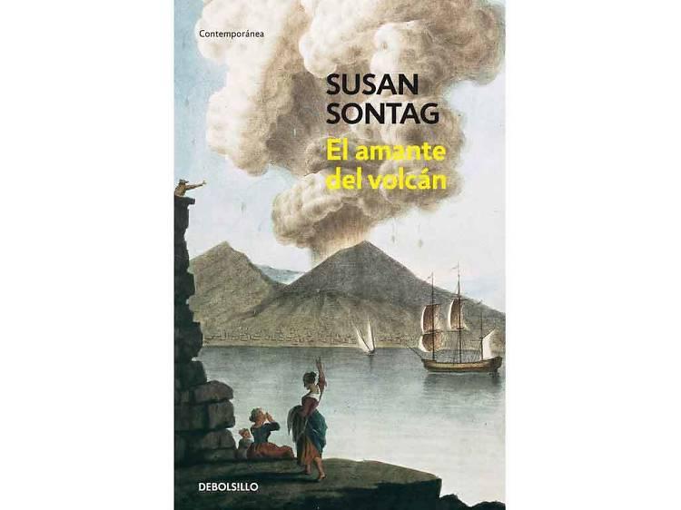 El amante del volcán, de Susan Sontag