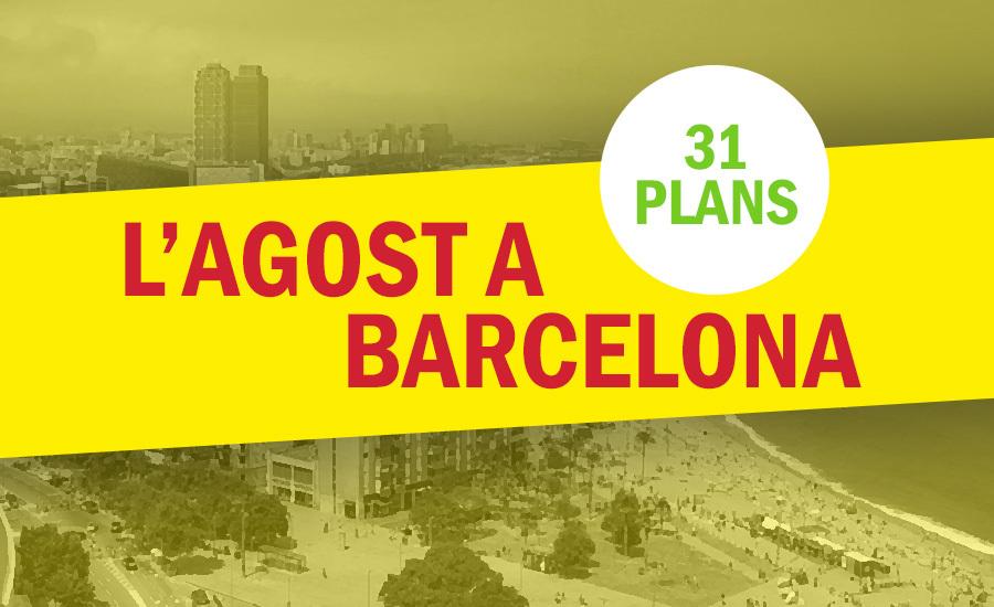 Plans per gaudir de l'agost a Barcelona