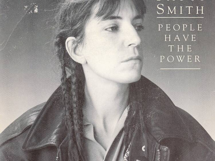 'People Have the Power' by Patti Smith