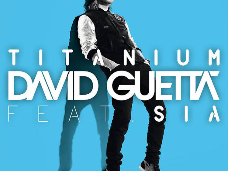 'Titanium' by David Guetta feat. Sia