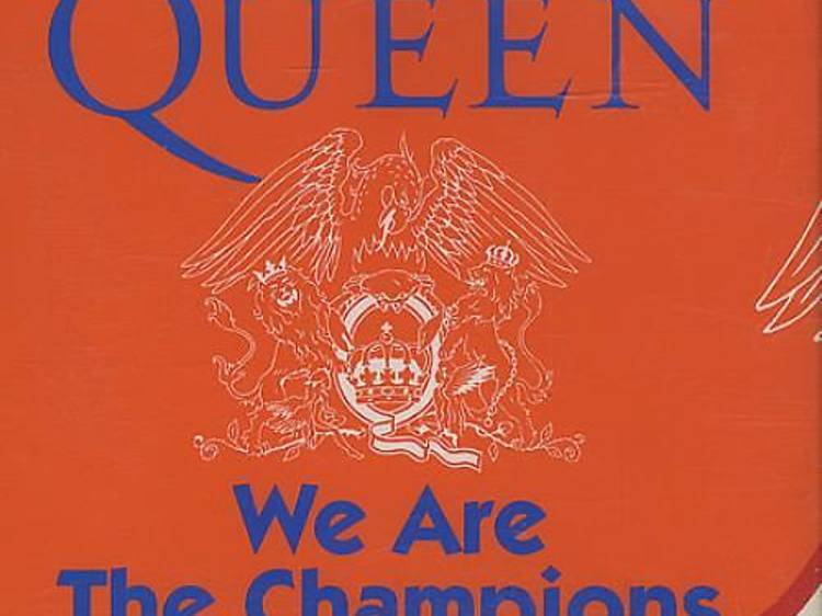 'We Are the Champions' by Queen