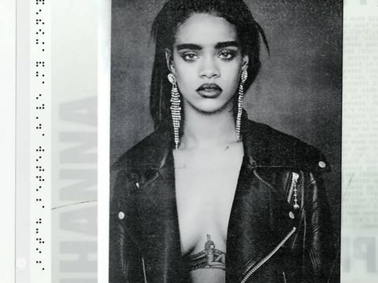'Bitch Better Have My Money' by Rihanna