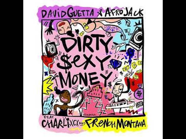 'Dirty Sexy Money' by David Guetta & Afrojack feat Charli XCX and French Montana album cover