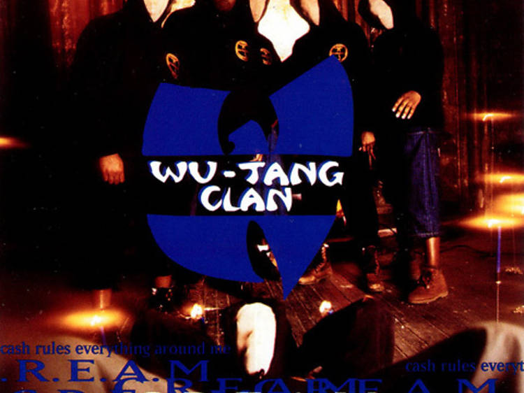 'C.R.E.A.M.' by Wu-Tang Clan