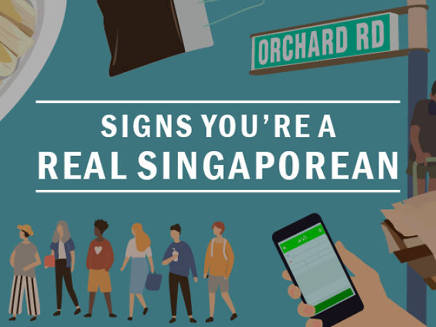 signs you're a real singaporean