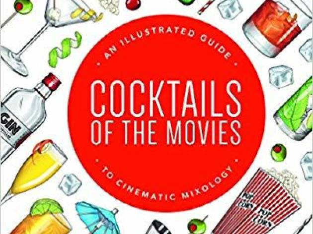 Cocktails of the Movies book