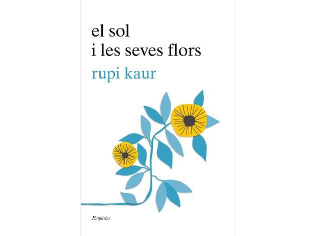 El sol i les seves flors, de Kupi Kaur