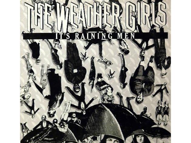 Weather Girls It's Raining Men
