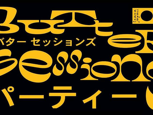 Butter Sessions Party - Japan Edtion-   Supported by Cocalero