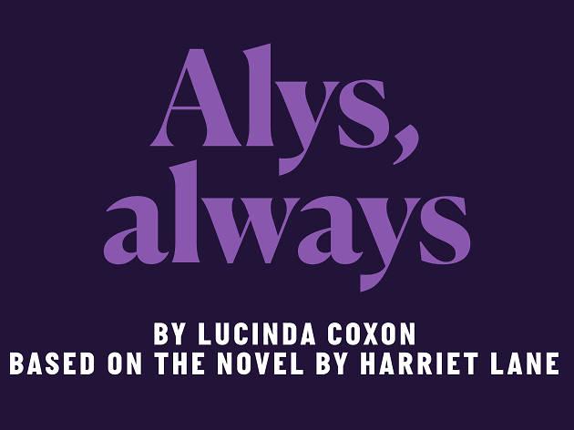 Alys, Always, Bridge Theatre