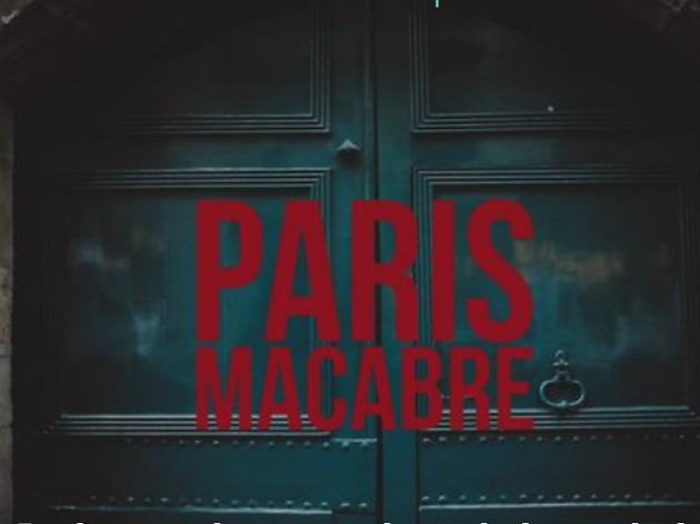 © Widetrip / Paris Macabre