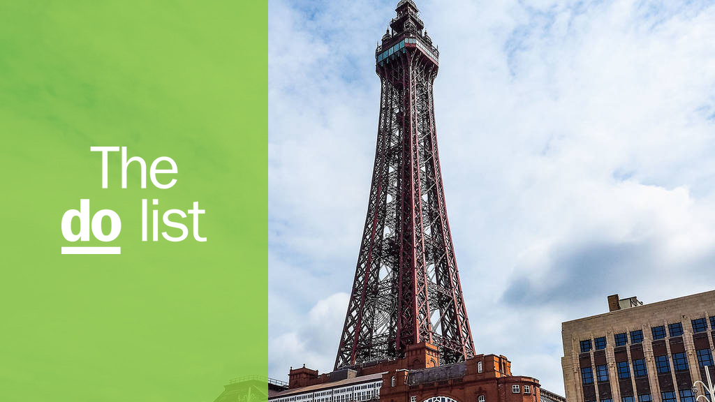 The 11 best things to do in Blackpool