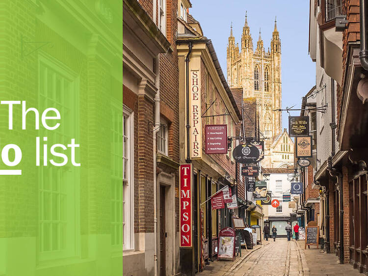 The 11 best things to do in Canterbury