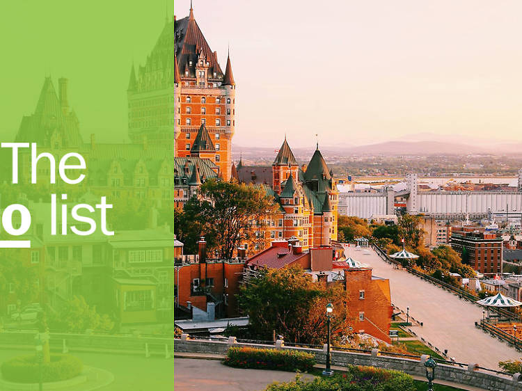 The 10 best things to do in Quebec City