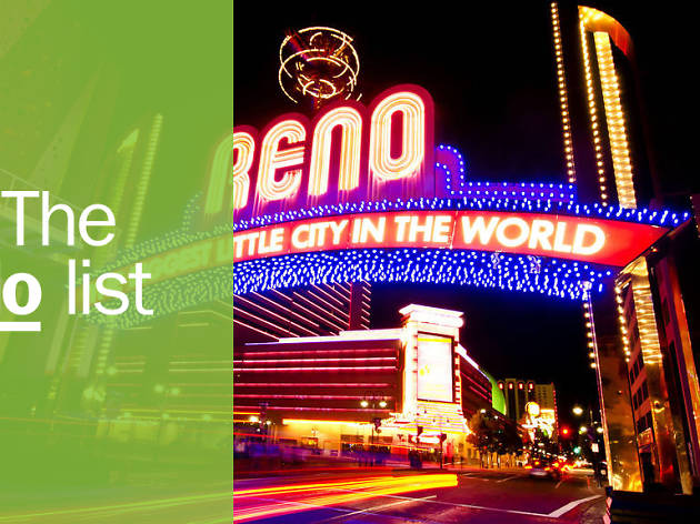 The 10 best things to do in Reno