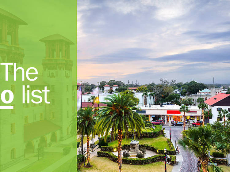 The 12 best things to do in St Augustine