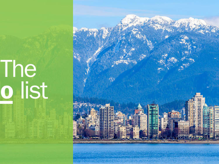 The 21 best things to do in Vancouver
