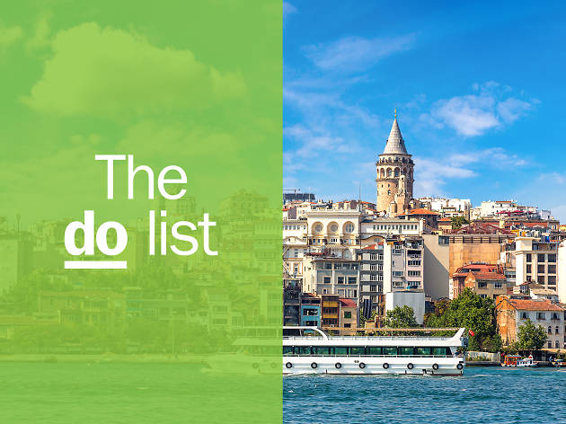 33 unmissable things to do in Istanbul