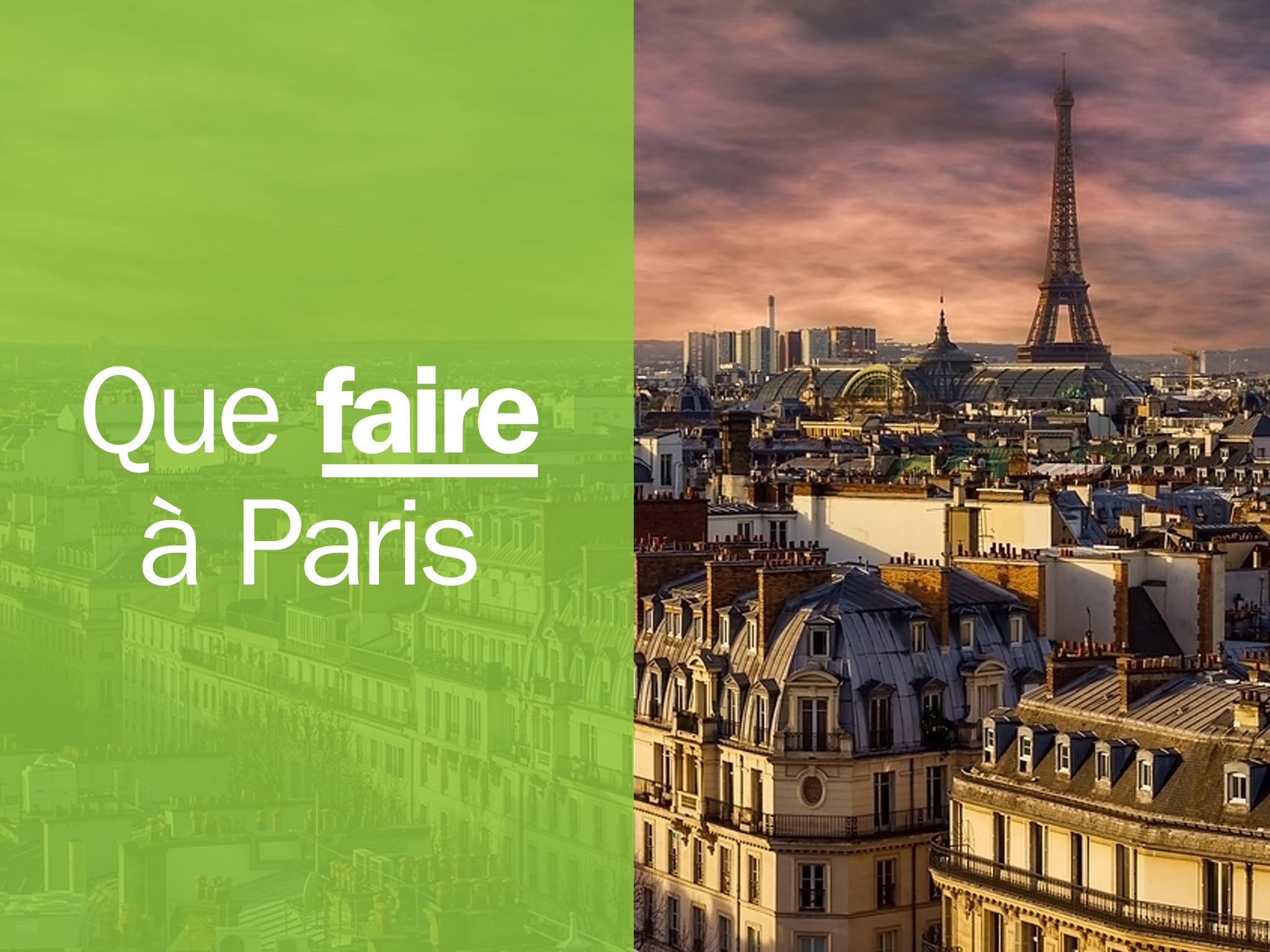 101 choses immanquables à faire à Paris avant de mourir