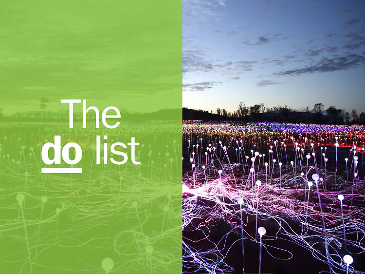 The 40 best things to do in the world right now