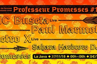 Professeur Promesses #16 w/ Retro X, MC Buseta, Paul Marmota