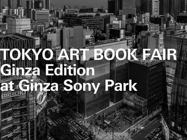 TOKYO ART BOOK FAIR: Ginza Edition at Ginza Sony Park