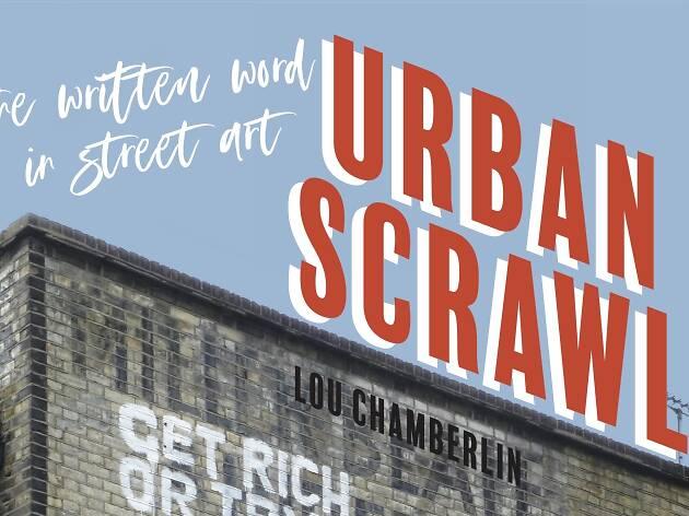 Urban Scrawl Lou Chamberlin