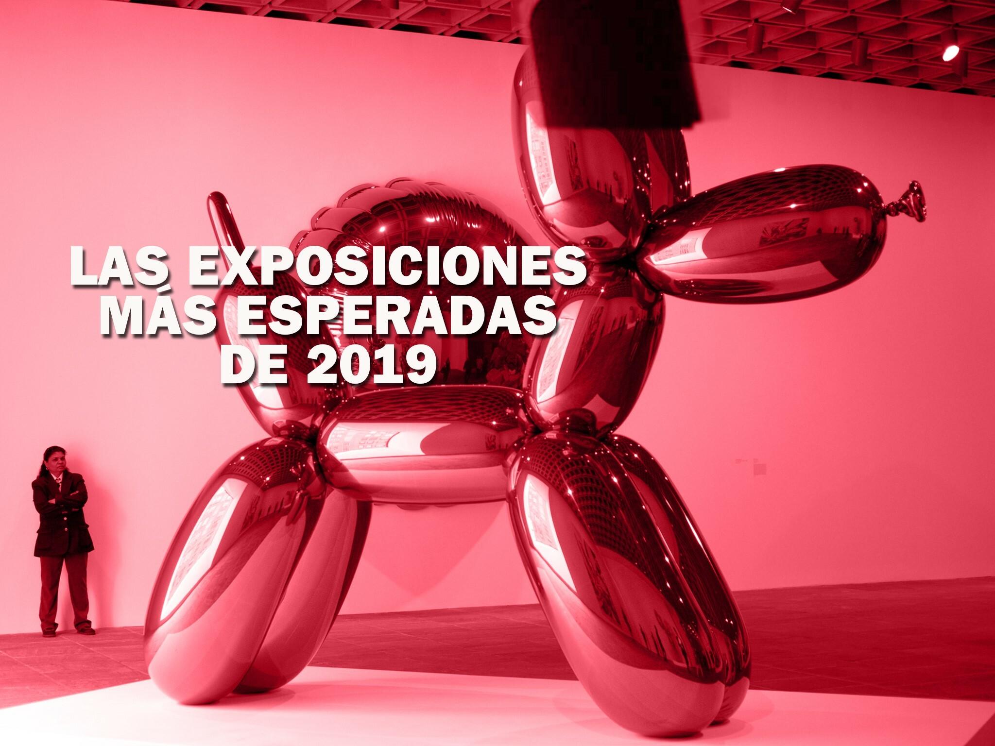 Las exposiciones más esperadas de 2019 en la CDMX