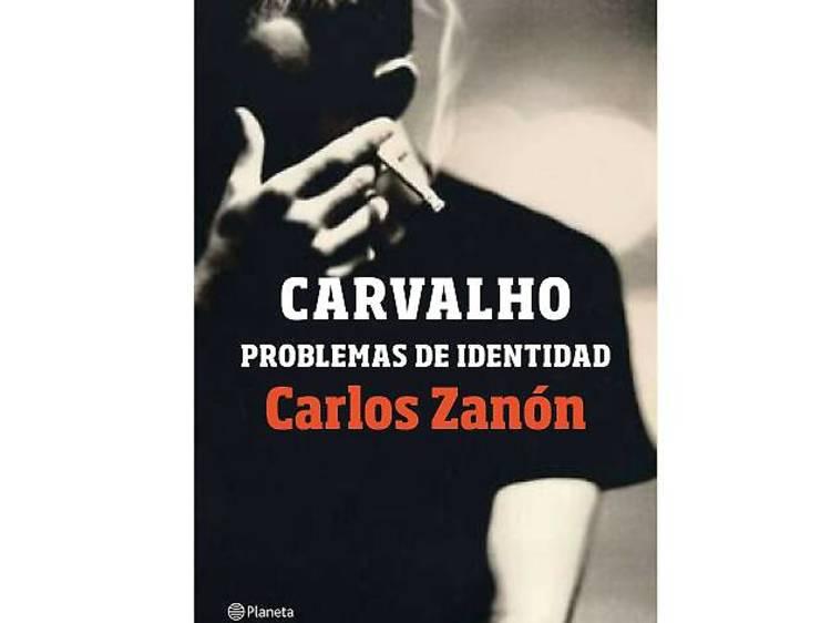 Carvalho. Problemas de identidad, de Carlos Zanon