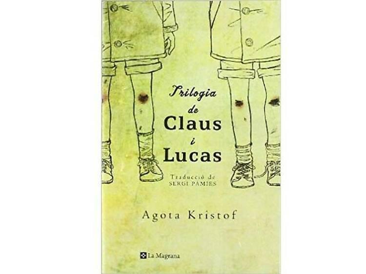 Claus i Lucas, d'Agota Kristof